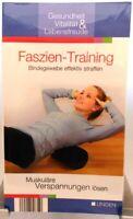 Ratgeber Gesundheit + Buch + Faszien Training + Bindegewebe effektiv straffen +