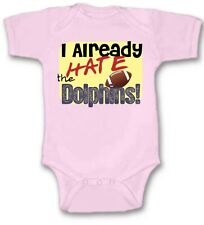 I Already Hate the Dolphins Football Baby Bodysuit New Gift Choose Size & Color