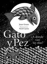 GATO Y PEZ ¿A DÓNDE VAN LAS OLAS?. NUEVO. Nacional URGENTE/Internac. económico.