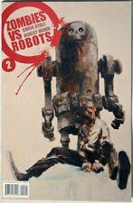 ESAR2660. ZOMBIES VS ROBOTS #2 by IDW 9.2 NM- (2006) FIRST PRINT ASHLEY WOOD Art