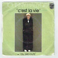 """Johnny HALLYDAY 1977 45 tours SP 7"""" C'EST LA VIE - AU SECOURS - PHILIPS 6172071"""