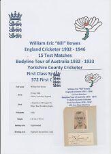 BILL Bowes Inghilterra Giocatore di Cricket ceneri Bodyline Tour 1932-33 RARA firmato a mano