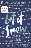 Let it snow: three holiday romances by John Green (Paperback) Quality guaranteed