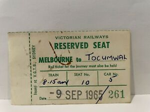 Victorian Railways VR Melbourne to Tocumwal Reserved Seat Ticket 1965