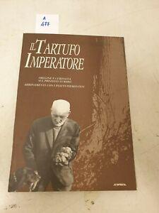 Il tartufo imperatore origine e curiosità sul prezioso tubero