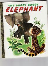 A Little Golden Book THE SAGGY BAGGY ELEPHANT Jackson & Tenggren h/c free post