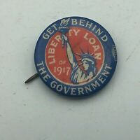 1917 Get Behind The Government State Of Liberty Loan WW1 Era Antique Pin  S3