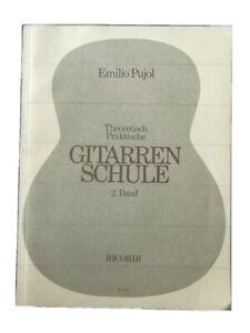 Emilio Pujol  Theoretisch Praktische  Gitarren Schule  2. Band