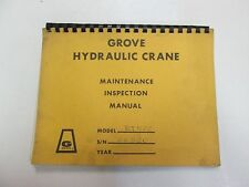 Grove Manufacturing Company Grove Hydraulic Crane Maintenance Inspection Manual