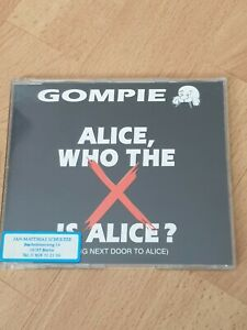 Gompie - Alice, Who The X Is Alice? (Single-CD, 1995)