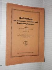 BUCHHALTUNG FUR SEKUNDAR GEWERBE UND FORTBILDUNGSSCHULEN A Luthi 1945 Auflage di