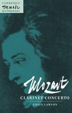 Cambridge Music Handbooks: Mozart : Clarinet Concerto by Colin J. Lawson...