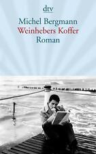 Weinhebers Koffer: Roman von Bergmann, Michel