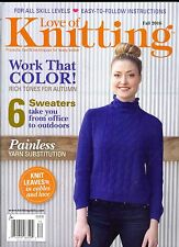 Love of Knitting Fall 2016-For All Skill Levels Easy-To-Follow Instructions
