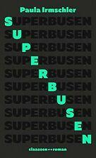 Superbusen: Roman von Irmschler, Paula   Buch   Zustand gut