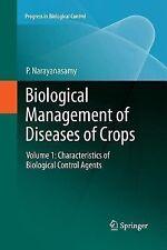 Progress in Biological Control: Biological Management of Diseases of Crops :...