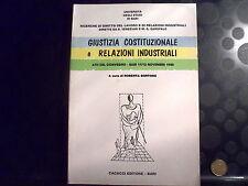GIUSTIZIA COSTITUZIONALE E RELAZIONI INDUSTRIALI - ROBERTA BORTONE -CACUCCI-1988
