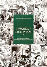 Piffarerio Zanotto NIZIOLETI RACCONTANO 3 Venezia a fumetti prima edizione 2002