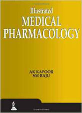Illustrated Medical Pharmacology, Very Good, SM Raju, AK Kapoor Book
