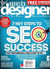 Web Designer Issue 256-7 Key Steps To SEO Success-Animate Web Forms-Facebook
