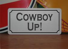 Cowboy Up Metal Sign