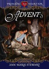 Preparing My Heart for Advent by Ann Marie Stewart