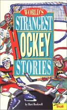 Worlds Strangest Hockey Stories (Worlds Stranges