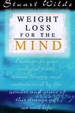 Weight Loss for the Mind von Stuart Wilde (1998, Taschenbuch)