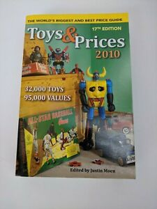 Toys & Prices 2010 Pice Guide Edited by Justin Moen