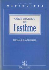 Guide Pratique de l'Asthme - Bertrand Dautzenberg