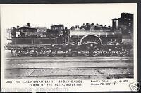 "Railway Postcard- Early Steam Era I, Broad Gauge ""Lord of The Isles"" Train DP736"
