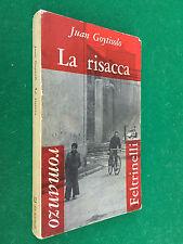 Juan GOYTISOLO - LA RISACCA , 1° Ed Feltrinelli (1961) Libro