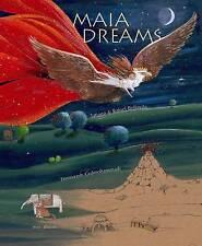 Maia Dreams,Feeroozeh Golohammadi, Tatiana and Rafael Bellavita,Excellent Book m