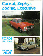 Ford Consul, Zephyr, Zodiac, Executive Mark 1 to 4 by M Allen + Technical Specs