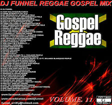 DJ FUNNEL STREET  REGGAE GOSPEL MIX CD VOLUME 11