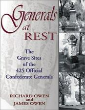 Generals at Rest: The Grave Sites of the 425 Official Confederate Generals, 1997