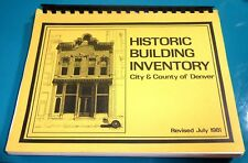 Historic Building Inventory City & County of Denver July 1981 Edward D. White Jr