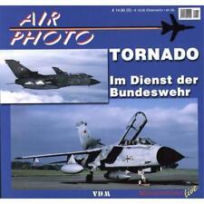 AIR PHOTO Band 10 / MRCA Tornado im Dienst der Bundeswehr Luftwaffe Jet
