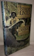 THE LAST IVORY HUNTER SAGA OF WALLY JOHNSON SIGNED PETER CAPSTICK FIRST EDITION