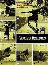 Absolute Beginners. Skateboard Streetstyle Book von Kros... | Buch | Zustand gut
