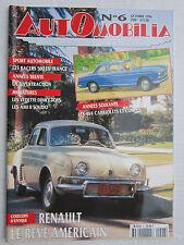 AUTOMOBILIA  N° 6 /404 CAB ET COUPES/SUPERTRACTION/RENAULT:Le rêve américain