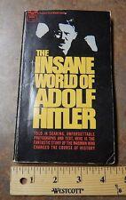 The Insane World of Adolf Hitler ~ Fawcett Gold Medal Book D1744 / R1744    AK