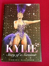 Kylie: Story of a Survivor by Virginia Blackburn (Hardcover, 2007)