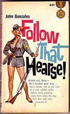 FOLLOW THAT HEARSE! (John Gonzales/1st/PBO/Henry Horne)