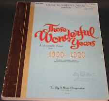Vintage Those Wonderful Years Unforgettable Songs from 1900 - 1920 Piano Vocal