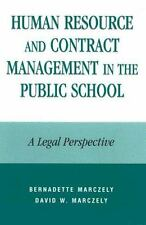 HUMAN RESOURCE AND CONTRACT MANAGEMENT IN THE PUBLIC SCHOOL - NEW PAPERBACK BOOK