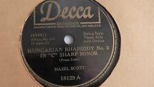 Hazel Scott  - 78rpm single 10-inch – DECCA #18129 Hungarian Rhapsody 2