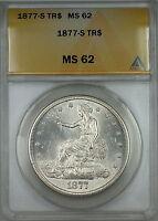 1877-S Trade Silver Dollar $1 ANACS MS-62 (Better Coin Very Choice BU)