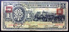 MEXICO BANKNOTE 1 Peso, P.S388b  F+ 1914 (Banco Oriental de Mexico)
