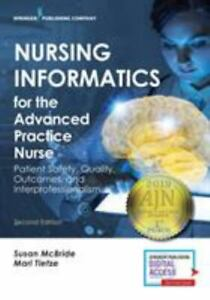 Nursing Informatics for the Advanced Practice Nurse, Second Edition: Patient